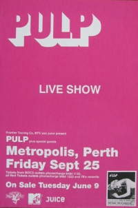 Advert for Pulp at Perth Metropolis, 25 September 1998 width=