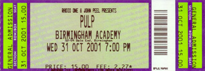 Pulp ticket Birmingham Academy, 31 October 2001