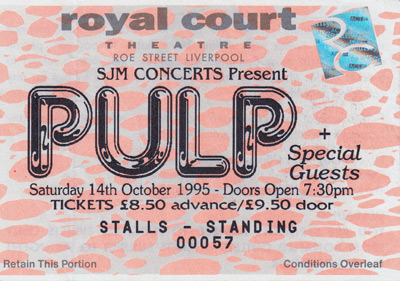 Pulp ticket for Liverpool Royal Court Theatre, 14 October 1995