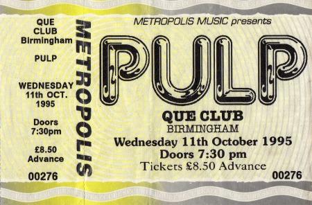 Pulp ticket for Birmingham Que Club, 11 October 1995