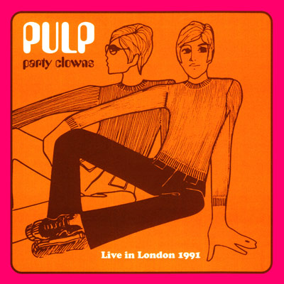 Pulp Party Clowns sleeve